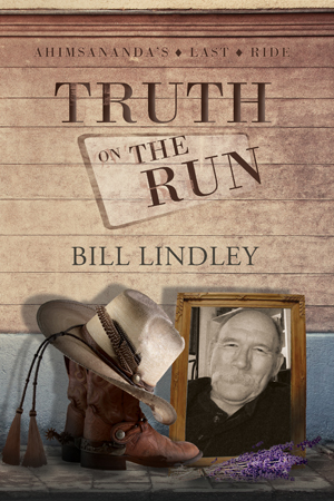 Truth on the Run by Bill Lindley